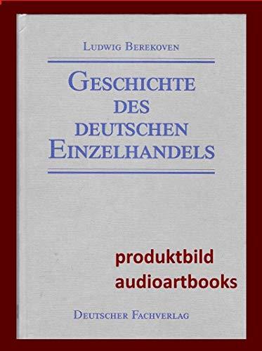 9783871502880: Geschichte des Deutschen Einzelhandels
