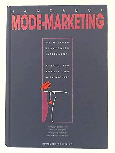 Handbuch Modemarketing. Grundlagen, Strategien, Instrumente - Hermanns, Arnold
