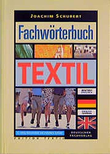 Fachwörterbuch Textil - Deutsch-Englisch /Englisch-German Edition Textil(Gebundene Ausgabe) von Joachim Schubert (Autor) - Joachim Schubert (Autor)