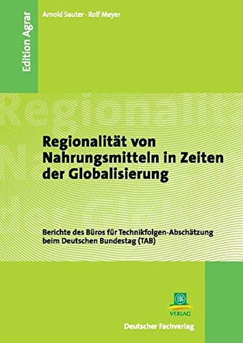 9783871508554: Regionalität von Nahrungsmitteln in Zeiten der Globalisierung.