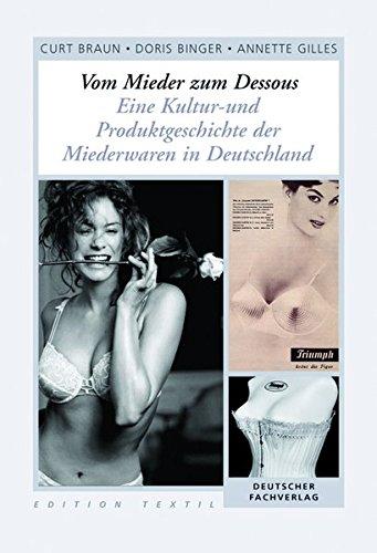 9783871508806: Geschichte der deutschen Miederwarenindustrie (Triumph)