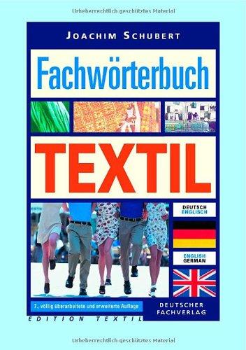 Fachwörterbuch Textil - Deutsch-Englisch/Englisch-Deutsch Schubert, Joachim