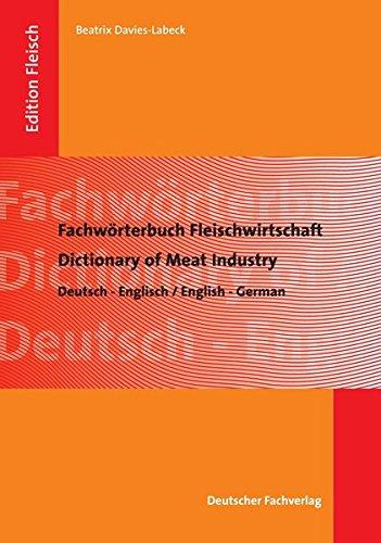 Fachwörterbuch Fleischwirtschaft: Beatrix Davies-Labeck