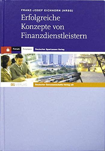 9783871510700: Erfolgreiche Konzepte von Finanzdienstleistern