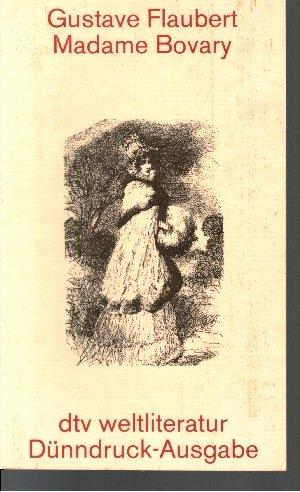 Madame Bovary: Gustave, Flaubert: