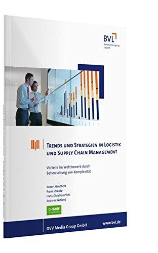 Trends und Strategien in Logistik und Supply Chain Management: Robert Handfield
