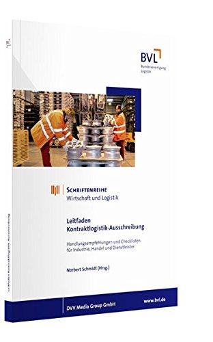 Leitfaden Kontraktlogistik-Ausschreibung: Norbert Schmidt