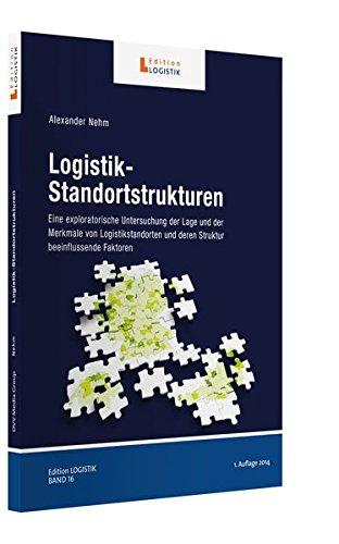 Logistik-Standortstrukturen: Alexander Nehm