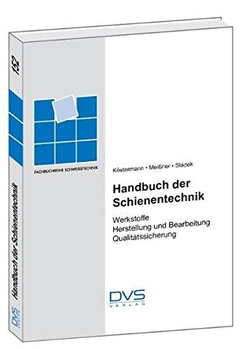 Handbuch der Schienentechnik: Werkstoffe
