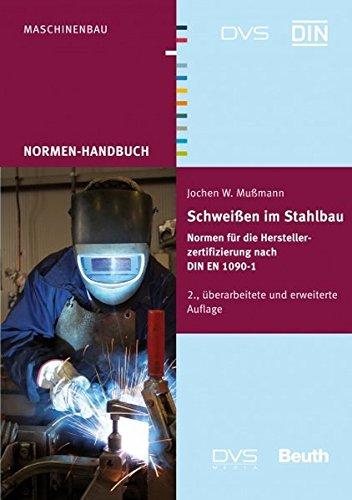 9783871552960: DIN/DVS Normenhandbuch Schweißen im Stahlbau: Normen für die Herstellerzertifizierung nach DIN EN 1090-1