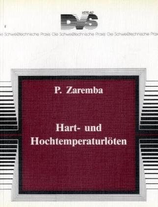 9783871555268: Hart- und Hochtemperaturlöten
