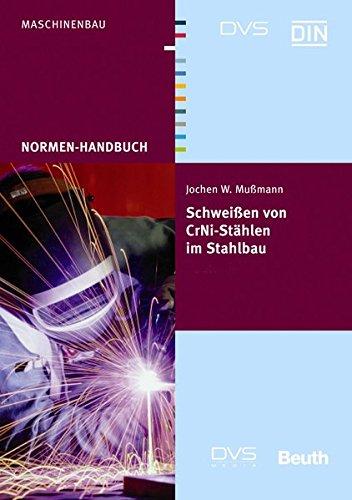 9783871559952: Normenhandbuch Schweißen von CrNi-Stählen