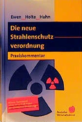 9783871562716: Die neue Strahlenschutzverordnung. Praxiskommentar (Livre en allemand)