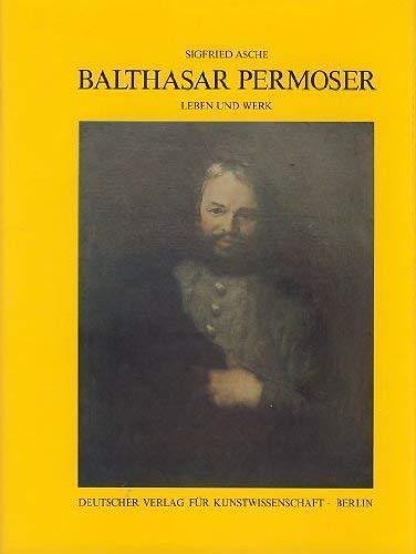 9783871570704: Balthasar Permoser: Leben u. Werk (German Edition)