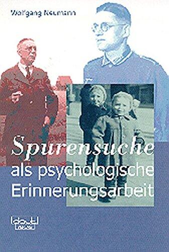 """Spurensuche"""" Als Psychologische Errinerungsarbeit. Die Suche Nach Und Die Verarbeitung Von ..."""