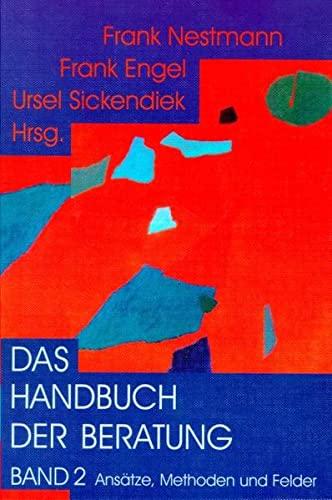 Das Handbuch der Beratung 2: Frank Nestmann