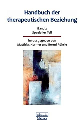 Handbuch der therapeutischen Beziehung 2: Matthias Hermer