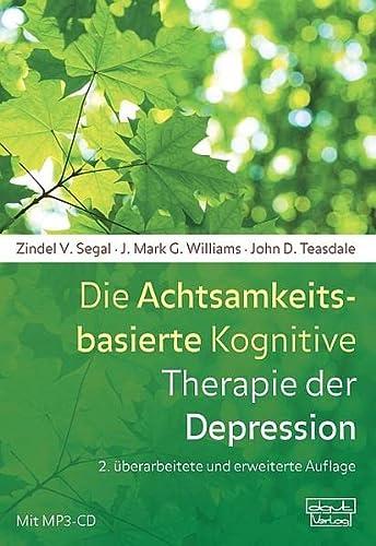 9783871592409: Die Achtsamkeitsbasierte Kognitive Therapie der Depression