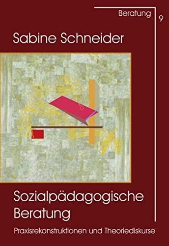 9783871597091: Sozialpädagogische Beratung: Praxisrekonstruktionen und Theoriediskurse
