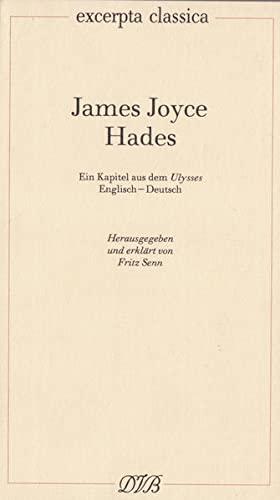 Hades: Ein Kapitel aus dem Ulysses. Engl.: James Joyce