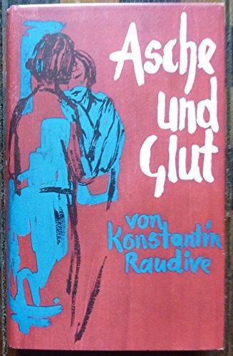 Asche und Glut: Raudive, Konstantin: