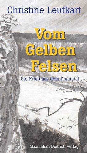9783871641510: Vom Gelben Felsen: Ein Krimi aus dem Donautal