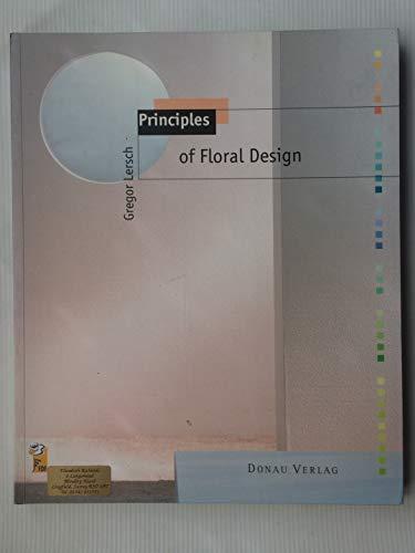 Principles Of Floral Design: Lersch. Gregor