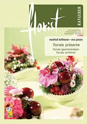 9783871700866: florist Ratgeber florale präsente