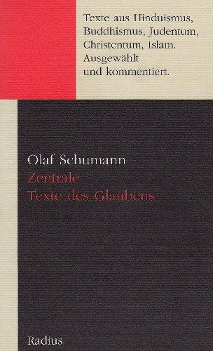 Zentrale Texte des Glaubens: Olaf Schumann