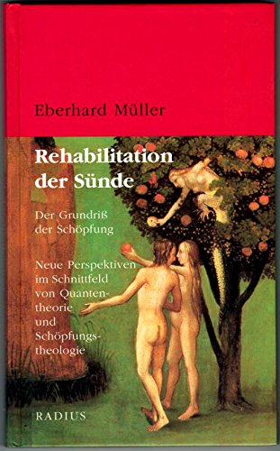 9783871732898: Rehabilitation der Sünde