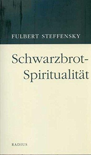 9783871733253: Schwarzbrot-Spiritualität