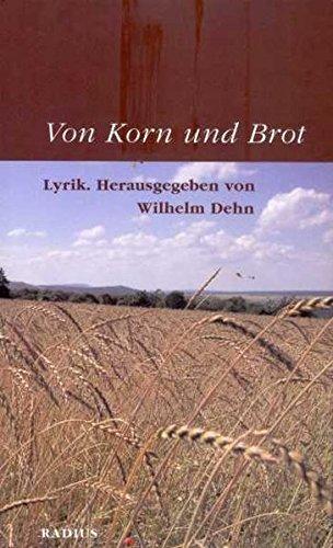 Von Korn und Brot: Lyrik