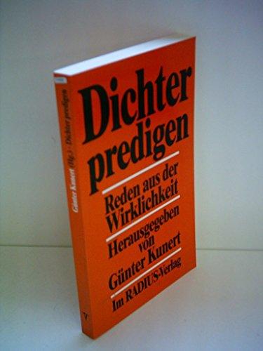 Dichter predigen: Reden aus der Wirklichkeit (German: Gunter-kunert