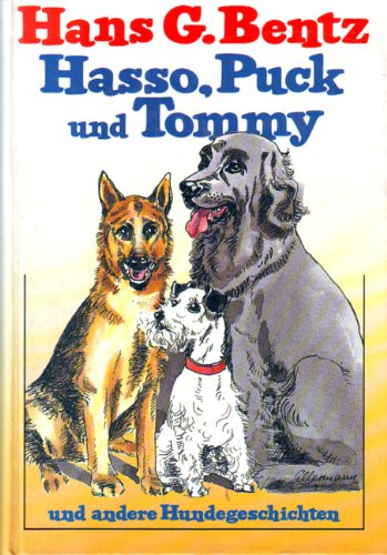Hasso, Puck und Tommy und andere Hundegeschichten. Sonderausgabe: David E. Scheim