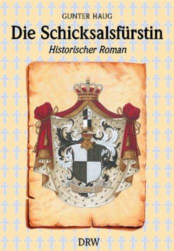 9783871810251: Die Schicksalsfürstin: Amalie Zephyrine, die Retterin von Hohenzollern