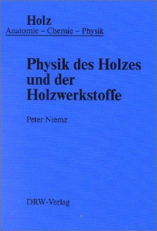 9783871813245: Physik des Holzes und der Holzwerkstoffe.