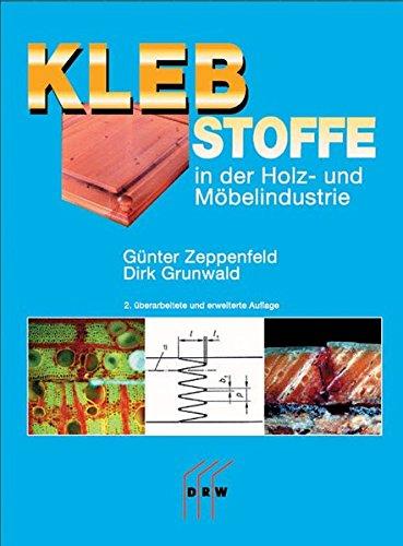 Klebstoffe in der Holz- und Möbelindustrie: Günter Zeppenfeld