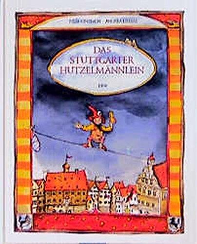Das Stuttgarter Hutzelmännlein: Ginsbach, Julia, Liebers,