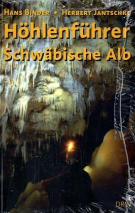 9783871814853: Höhlenführer Schwäbische Alb: Höhlen - Quellen - Wasserfälle