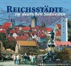 9783871815317: Reichsstädte im deutschen Südwesten.