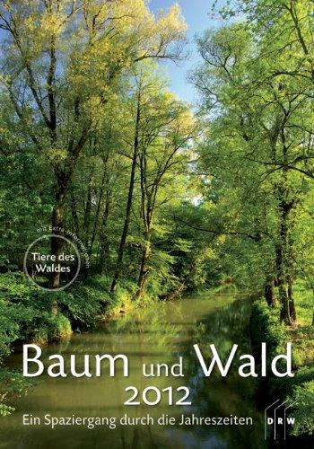 9783871817915: Baum und Wald 2012: Ein Spaziergang durch die Jahreszeiten