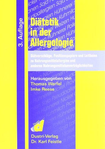 9783871853975: Diätetik in der Allergologie: Diätvorschläge, Positionspapiere und Leitlinien zu Nahrungmittelallergien und anderen Nahrungsmittelunverträglichkeiten