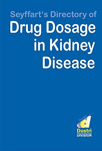 Seyffart's Directory of Drug Dosage in Kidney Disease: G. Seyffart