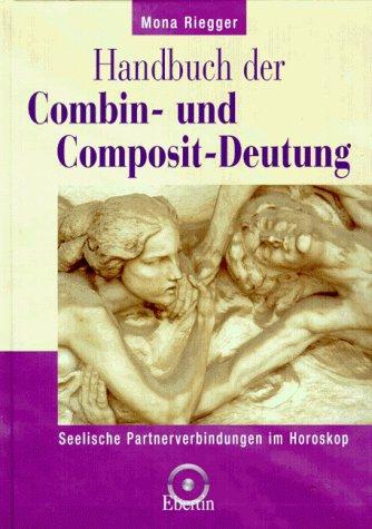 9783871860874: Handbuch der Combin- und Composit-Deutung.
