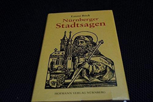 9783871913105: Nürnberger Stadtsagen Und Legenden