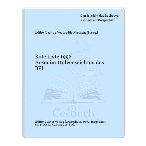 9783871931215: Rote Liste 1992. Arzneimittelverzeichnis des BPI