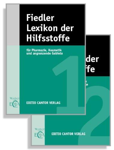 9783871932304: Lexikon der Hilfsstoffe für Pharmazie, Kosmetik und angrenzende Gebiete
