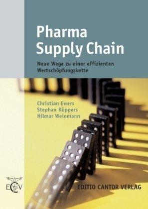 9783871932656: Pharma Supply Chain (Der Pharmazeutische Betrieb,) (German Edition)