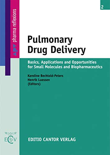 Pulmonary Drug Delivery: Karoline Bechtold-Peters