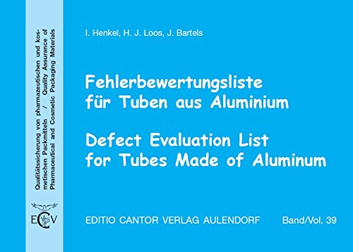 Fehlerbewertungsliste für Tuben aus Aluminium: Ilka Henkel